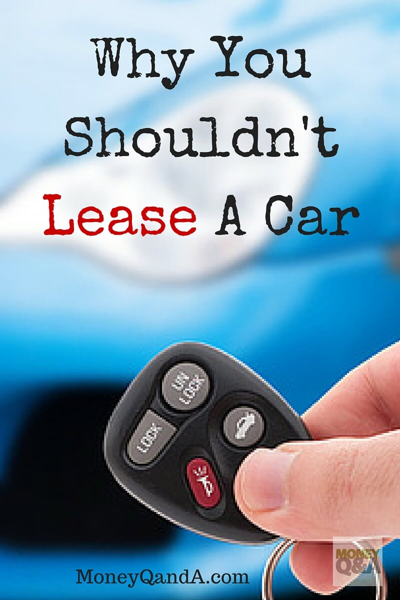 The dangers of leasing a car!